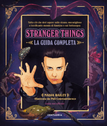 Stranger things. La guida completa