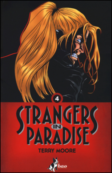 Strangers in paradise. 4. - Terry Moore | Rochesterscifianimecon.com