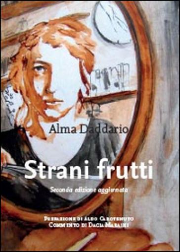 Strani frutti - Alma Daddario |