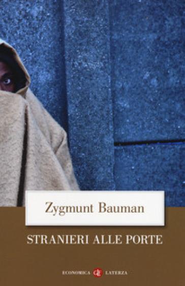 Stranieri alle porte - Zygmunt Bauman | Jonathanterrington.com