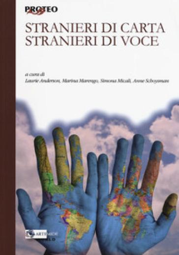 Stranieri di carta, stranieri di voce - L. Anderson  