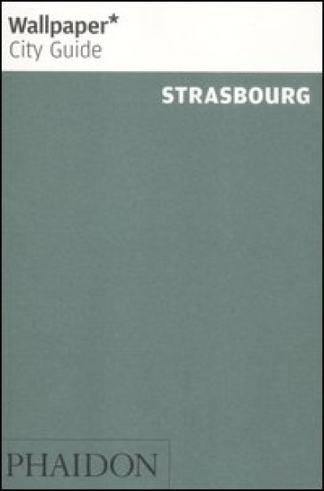 Strasburg. Ediz. inglese - Léa Teuscher  