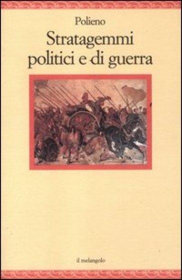 Stratagemmi politici e di guerra - Polieno | Kritjur.org