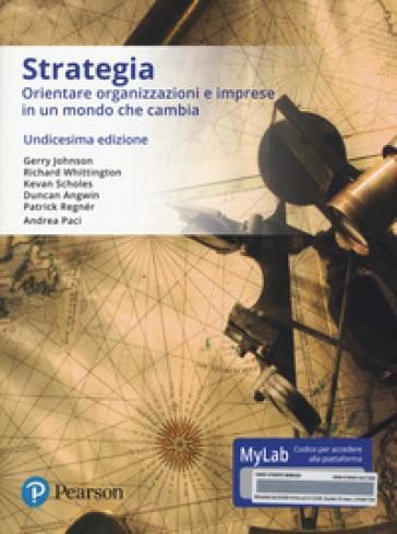 Strategia aziendale. Ediz. mylab. Con eText. Con aggiornamento online - S. De Masi |