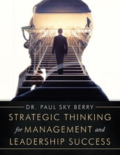 Strategic Thinking for Management and Leadership Success
