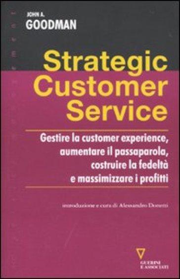 Strategic costomer service - John A. Goodman | Jonathanterrington.com