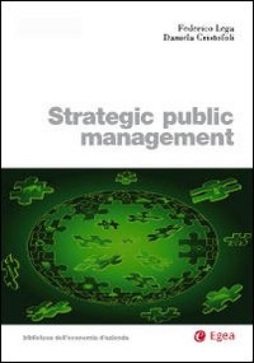 Strategic piblic management - Federico Lega pdf epub