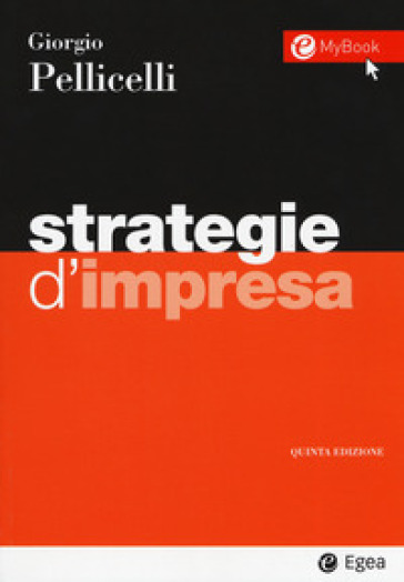 Strategie d'impresa - Giorgio Pellicelli   Thecosgala.com