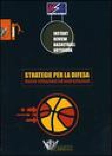 Strategie per la difesa. Nuove situazioni ed esercitazioni - G. Gandolfi |
