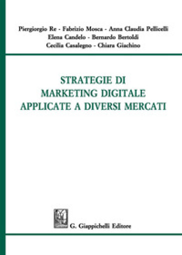 Strategie di marketing digitale applicate a diversi mercati