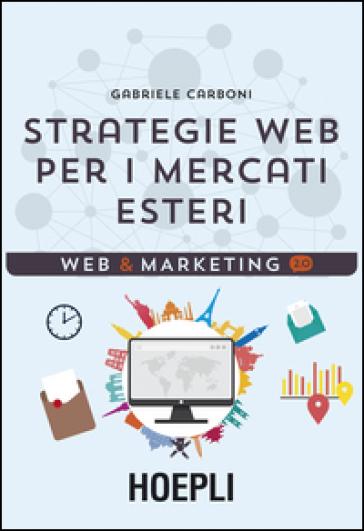 Strategie web per i mercati esteri - Gabriele Carboni | Thecosgala.com