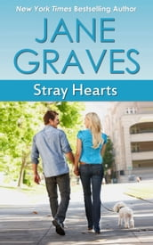 Stray Hearts: A Romantic Comedy