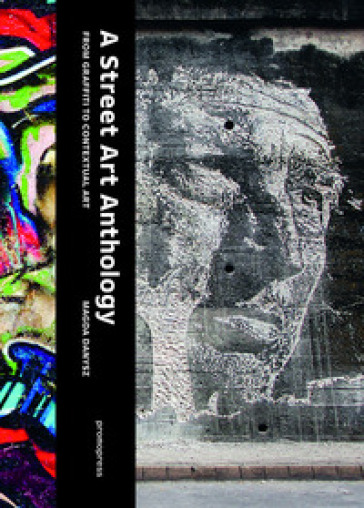 Street art anthology - Magda Danysz |