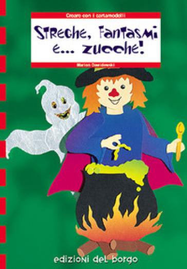 Streghe, fantasmi e... zucche!! - Marion Dawidowski   Rochesterscifianimecon.com