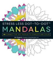 Stress Less Dot-to-Dot Mandalas