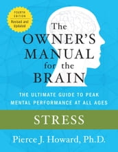 Stress: The Owner s Manual