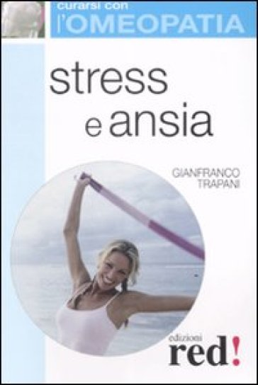 Stress e ansia - Gianfranco Trapani  