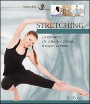 Stretching - Vanessa Bini |