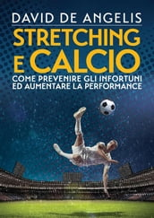 Stretching e Calcio