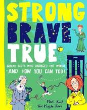 Strong Brave True