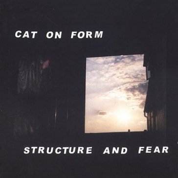 Structure & fear