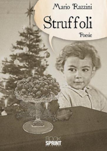 Struffoli - Mario Razzini |