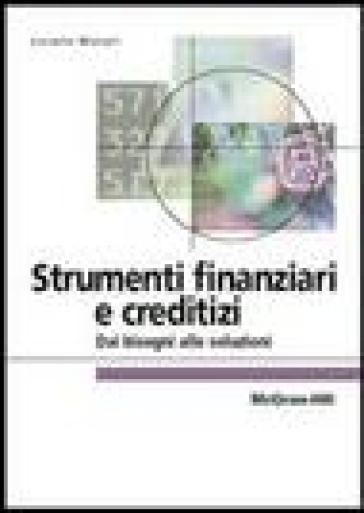 munari strumenti finanziari  Strumenti finanziari e creditizi. Dai bisogni alle soluzioni - NA ...