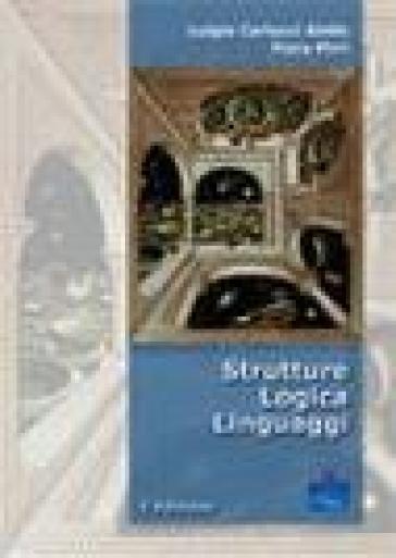 Strutture, logica, linguaggi - Fiora Pirri |