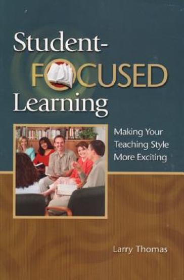Student-Focused Learning Student Book