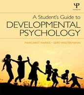 A Student s Guide to Developmental Psychology
