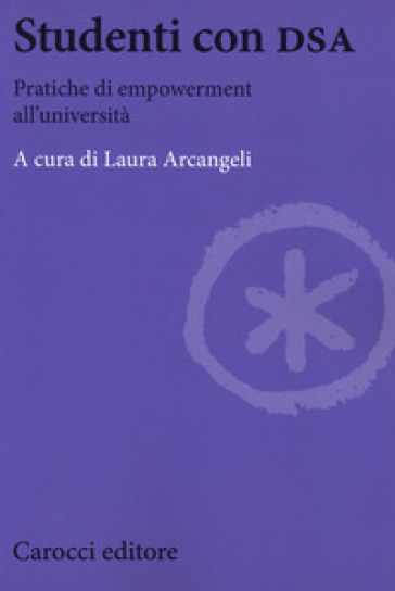 Studenti con DSA. Pratiche di empowerment all'università - L. Arcangeli | Ericsfund.org