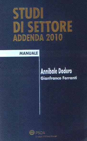 Studi di settore. Addenda 2010 - Annibale Dodero | Thecosgala.com