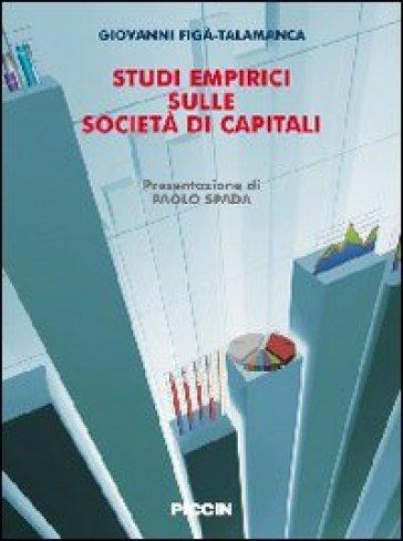 Studi empirici sulle società di capitali - Giovanni Figà Talamanca |