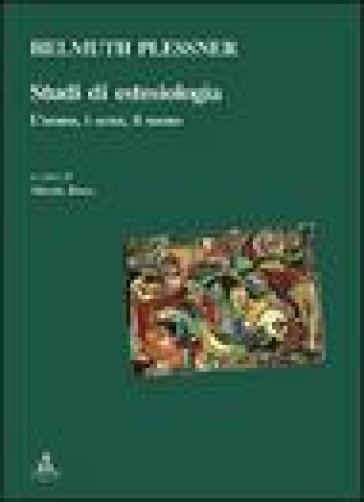 Studi di estesiologia. L'uomo, i sensi, il suono - Helmuth Plessner | Thecosgala.com
