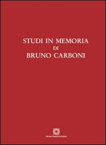 Studi in memoria di Bruno Carboni