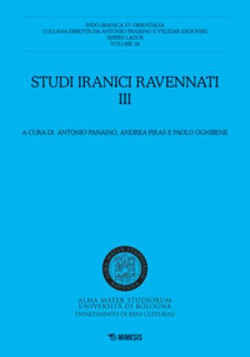 Studi iranici ravennati. 3. - A. Panaino |