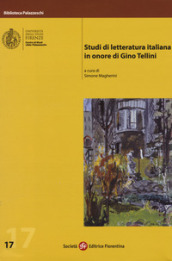 Studi di letteratura italiana in onore di Gino Tellini