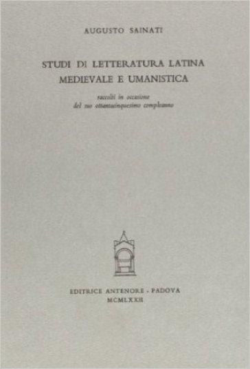 Studi di letteratura latina medievale e umanistica - Augusto Sainati | Rochesterscifianimecon.com