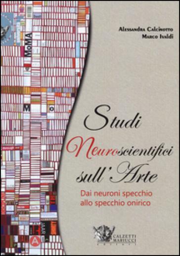 Studi neuroscientifici sull'arte - Alessandra Calcinotto  