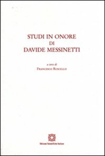 Studi in onore di Davide Messinetti. 1.
