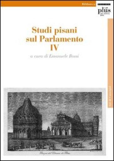 Studi pisani sul Parlamento. 4.