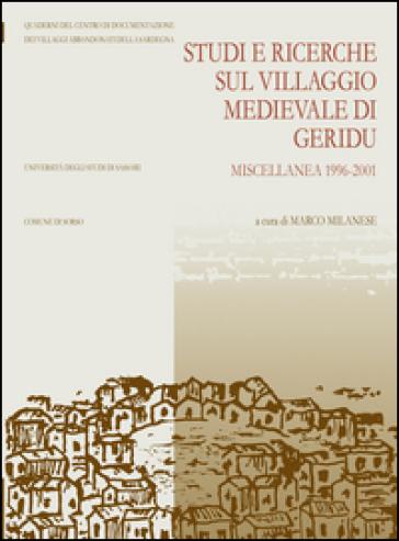 Studi e ricerche sul villaggio medievale di Geridu. Miscellanea 1996-2001 - M. Milanese | Jonathanterrington.com