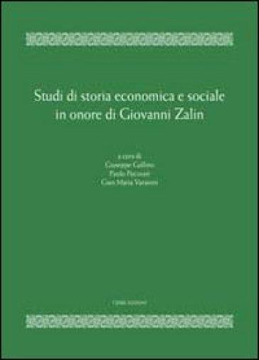 Studi di storia economica e sociale in onore di Giovanni Zalin - G. Gullino pdf epub