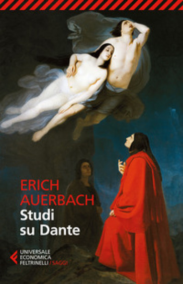 Studi su Dante - Erich Auerbach |