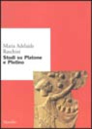 Studi su Platone e Plotino - Maria Adelaide Raschini | Jonathanterrington.com