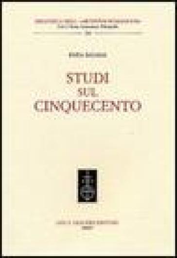 Studi sul Cinquecento - Enea Balmas pdf epub