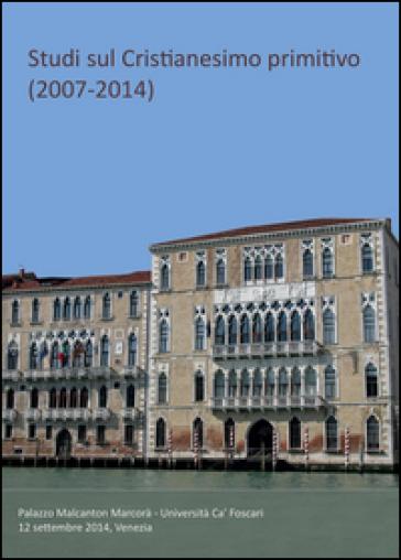 Studi sul cristianesimo primitivo (2007-2014) - Valerio Polidori |