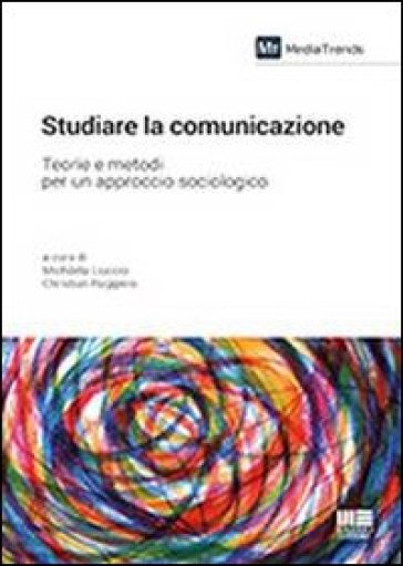 Studiare la comunicazione - Christian Ruggiero |