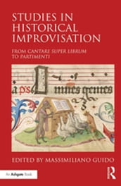 Studies in Historical Improvisation