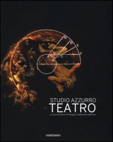 Studio Azzurro. Teatro - Valentina Valentini pdf epub